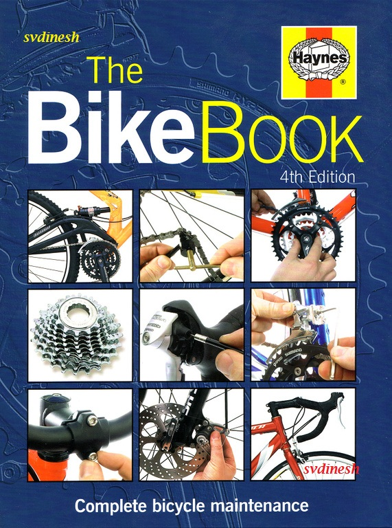 The Complete Book Of Bicycle Maintenance 4th Edition